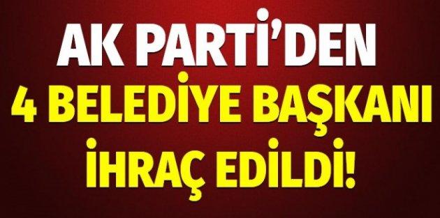 4 belediye başkanı AK Partiden ihraç edildi