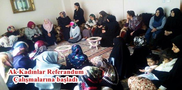 Ak Kadınlar Referandum Çalışmalarına başladı.