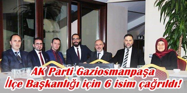 AK Parti Gaziosmanpaşa İlçe Başkanlığı için 6 isim çağrıldı!