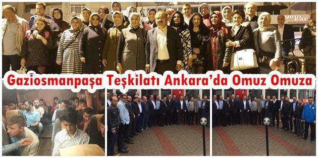 Ak Parti Gaziosmanpaşa Teşkilatı Ankarada Omuz Omuza