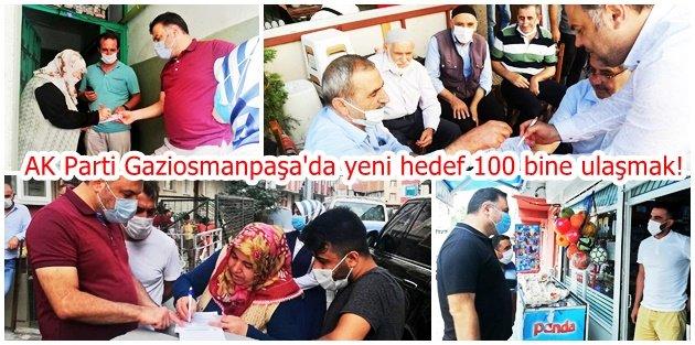 AK Parti Gaziosmanpaşa'da yeni hedef 100 bine ulaşmak!