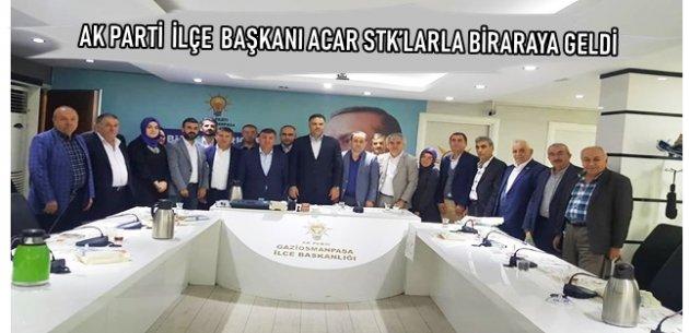 AK PARTİ İLÇE BAŞKANI ACAR STK'LARLA BİRARAYA GELDİ