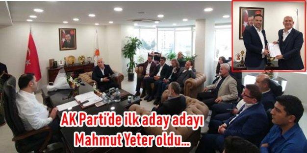 AK Parti'de ilk aday adayı Mahmut Yeter oldu...