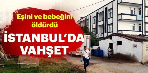 Arnavutköy'de vahşet: Karısı ve iki çocuğunu öldürdü