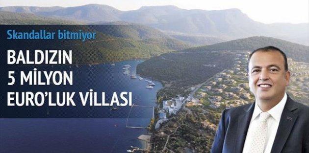 Baldızın, Cennet Koyu'nda 5 milyon euroluk villası var