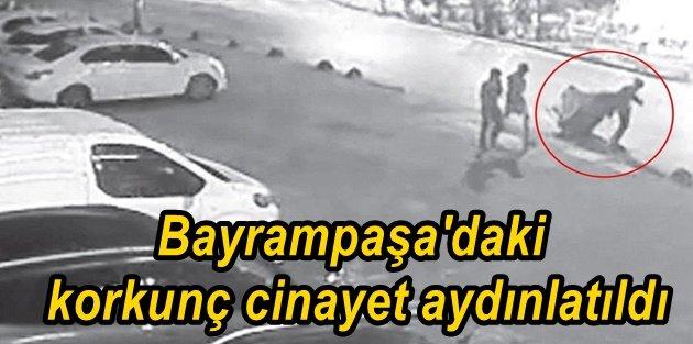 Bayrampaşa'daki korkunç cinayet aydınlatıldı