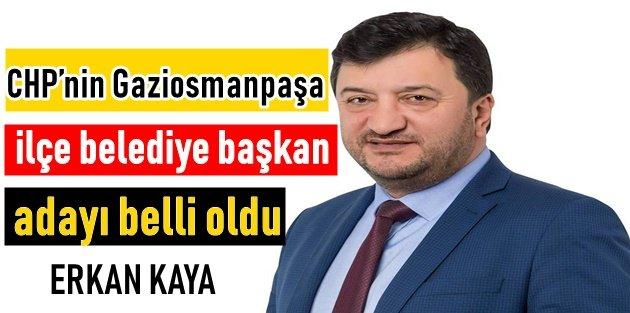 CHP yerel seçimlerde Gaziosmanpaşa'da Erkan Kaya dedi.