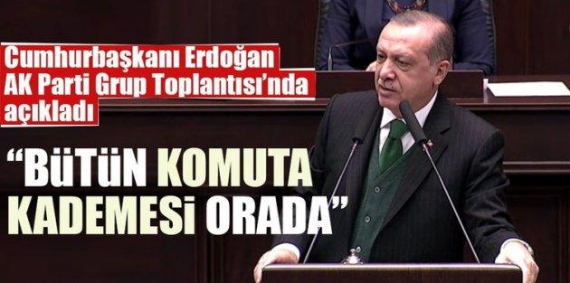 Cumhurbaşkanı Erdoğan, AK Parti Grup Toplantısı'nda açıkladı: Tüm komuta kademesi orada