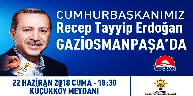 Cumhurbaşkanı Recep Tayyip Erdoğan Gaziosmanpaşa'ya geliyor