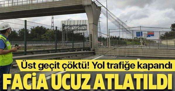 Dehşet anları! Eyüpsultan'da üst geçit çöktü yol trafiğe kapatıldı