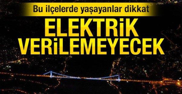 Dikkat! İstanbulda elektrik kesintisi