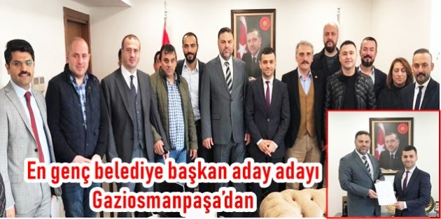 En genç belediye başkan aday adayı Gaziosmanpaşa'dan