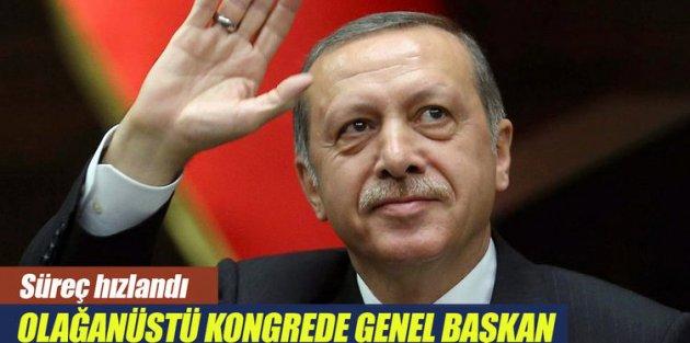 Erdoğan olağanüstü kongreyle genel başkan!