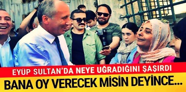 Eyüp Sultan'a giden Muharrem İnce'ye büyük şok!