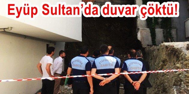 Eyüp Sultanda duvar çöktü! İki bina tahliye edildi