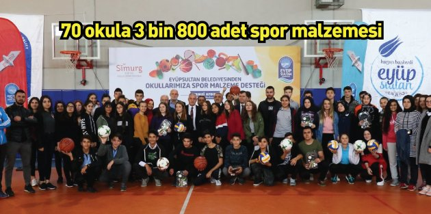 Eyüpsultan'da 70 okula spor malzeme desteği