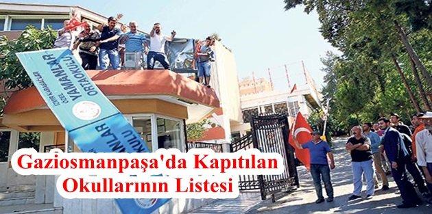 Fetö'nün Gaziosmanpaşa'da Kapıtılan Okullarının Listesi
