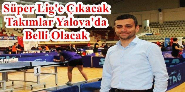 Gaziosmanpaşa Belediyesi Süper Lig'e çıkmak için mücadele edecek.