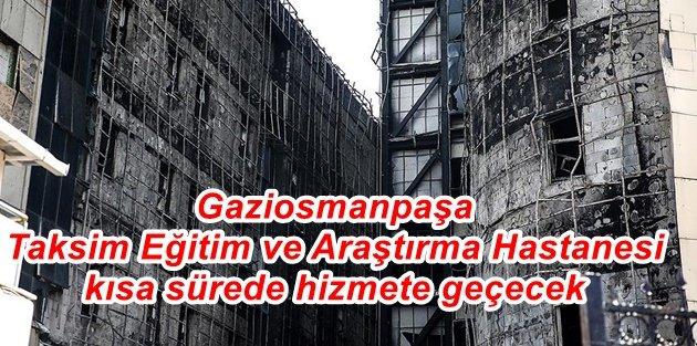Gaziosmanpaşa Taksim Eğitim ve Araştırma Hastanesi kısa sürede hizmete geçecek