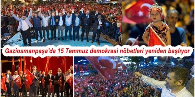 Gaziosmanpaşa'da 15 Temmuz demokrasi nöbetleri yeniden başlıyor