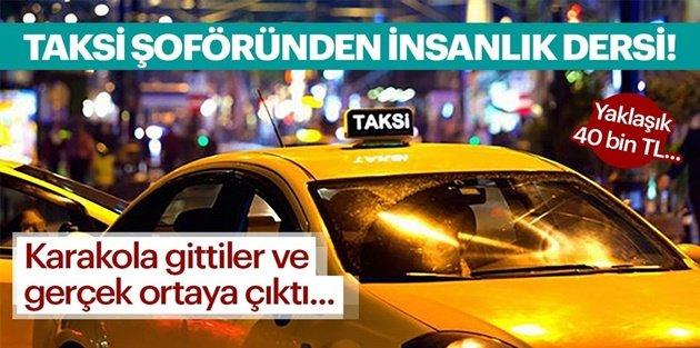 Gaziosmanpaşada bir Taksi şoförü aracında unutulan 40 bin lirayı sahibine verdi