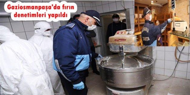 Gaziosmanpaşa'da fırın denetimleri yapıldı