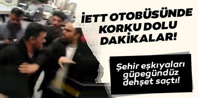 Gaziosmanpaşa'da İçi yolcu dolu İETT otobüsüne saldırdılar! Sebebi ise pes dedirtti