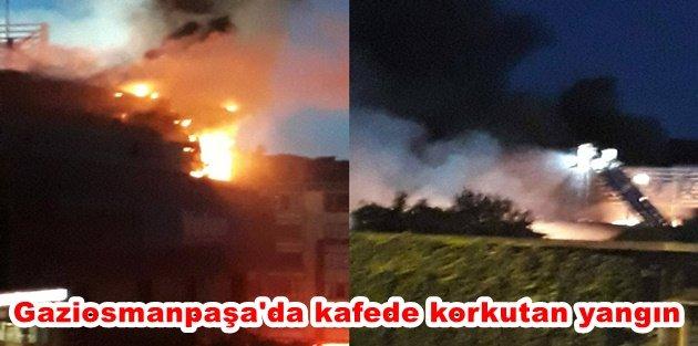 Gaziosmanpaşa'da kafede korkutan yangın