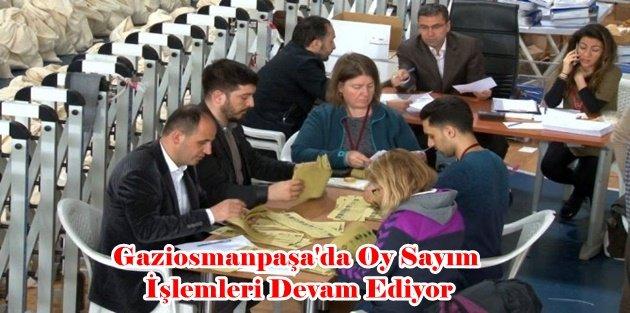 Gaziosmanpaşa'da Oy Sayım İşlemleri Devam Ediyor