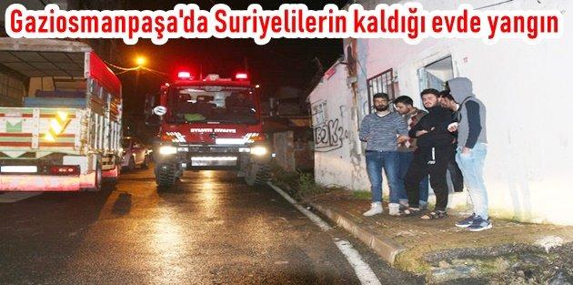 Gaziosmanpaşa'da Suriyelilerin Kaldığı Evde Yangın