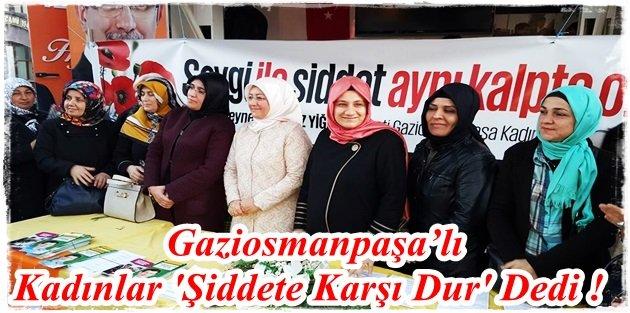 Gaziosmanpaşalı Kadınlar Şiddete Karşı Dur Dedi !