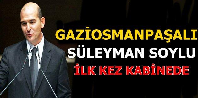 Gaziosmanpaşalı Süleyman Soylu ilk kez kabinede!
