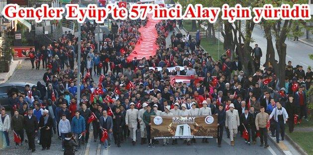 Gençler Eyüpte 57inci Alay için yürüdü