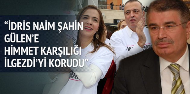 İdris Naim Şahin, İlgezdi Ailesi ile iş yapmış!