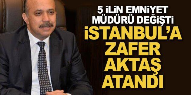 İstanbul dahil 5 ilin emniyet müdürü değişti