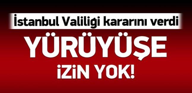 İstanbul Valiliği izin vermedi