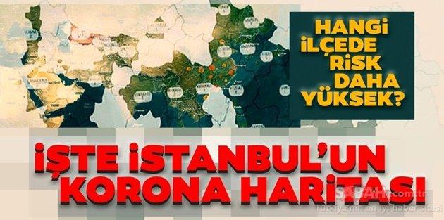 İstanbulda Corona virüs riski en yüksek ilçeler hangileri?