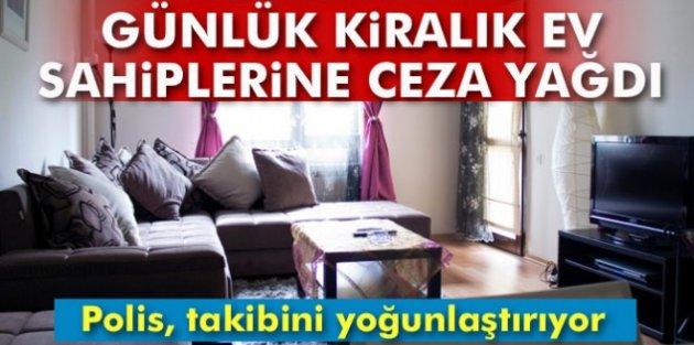 İstanbulda Günlük Ev Kiralayan Emlakçı ve Mülk Sahiplerine Ceza Yağdı
