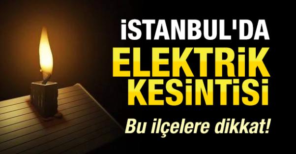İstanbulun 13 İlçesinde Elektrik Kesintisi