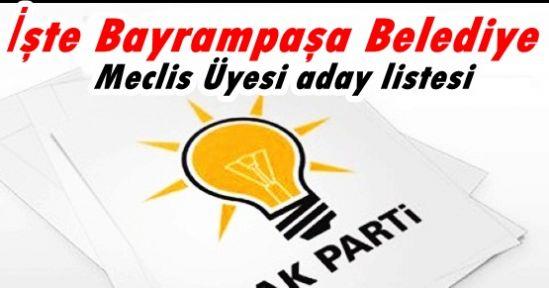 İşte AK Parti'nin Bayrampaşa Belediye Meclis Üyesi aday listesi