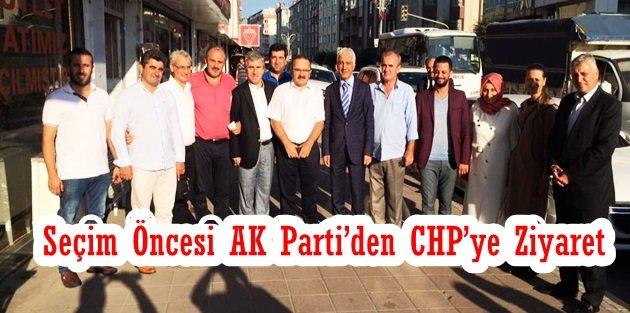 Seçim Öncesi AK Partiden CHPye Ziyaret