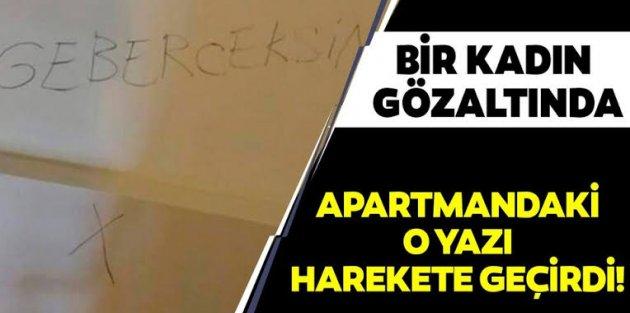 Sultangazi'de bir apartmana 'Gebereceksin' yazılmıştı! Valilik'ten açıklama geldi!