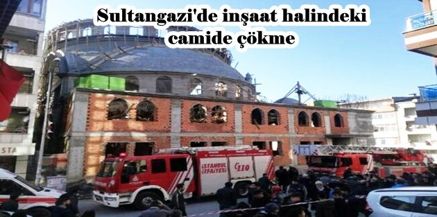 Sultangazi'de inşaat halindeki camide çökme