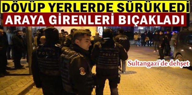 Sultangazide karısını döven adam, araya girenleri bıçakladı