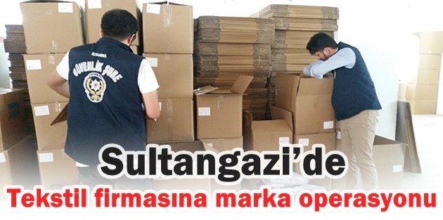 Sultangazi'de Tekstil firmasına marka operasyonu