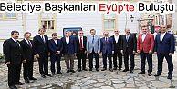 2. Bölge Belediye Başkanları Eyüp'te Buluştu