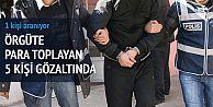 Aksaray'da 'Paralel Yapı' operasyonunda 5 gözaltı