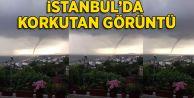 Arnavutköy'de korkutan görüntü! Hortum çıktı