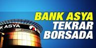 Bank Asya Hisseleri Tekrar İşleme Açıldı