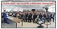 """Başkan Usta, """"Karayolları'nda mahalle kültürünü yaşatacağız"""""""